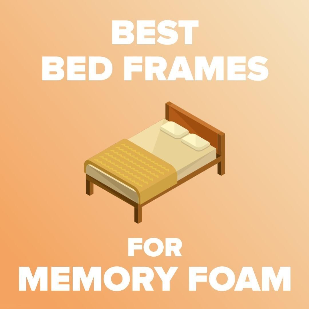5 Best Bed Frame For A Memory Foam Mattress Reviews 2020